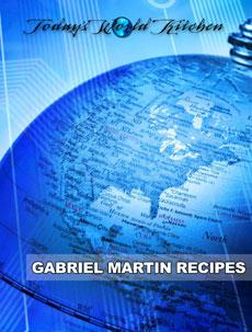 Today's World Kitchen recipes by Chef Martin